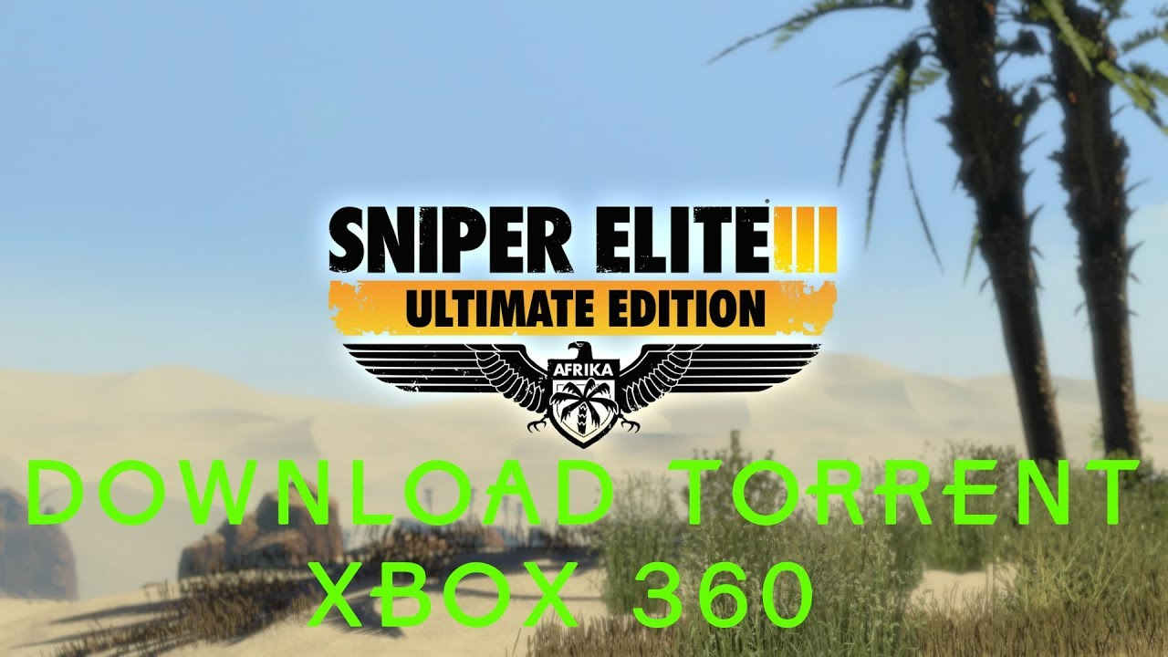Sniper Elite 3 Ultimate Edition Xbox 360 Lt Jtag Rgh Download