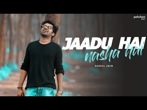 Jaadu Hai Nasha Hai - Unplugged Cover by Rahul Jain | Shreya Ghosal