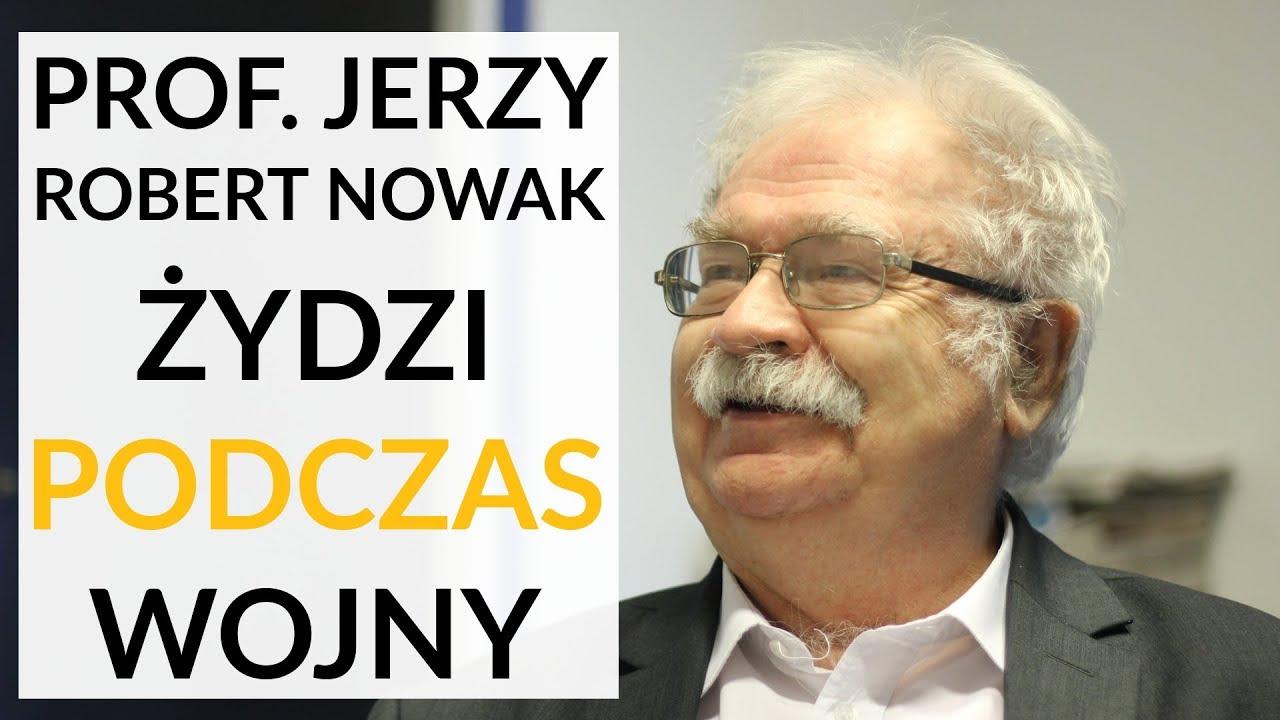 Prof. Jerzy Robert Nowak u Gadowskiego: Na 1200 żydowskich policjantów w Warszawie 12 było uczciwych