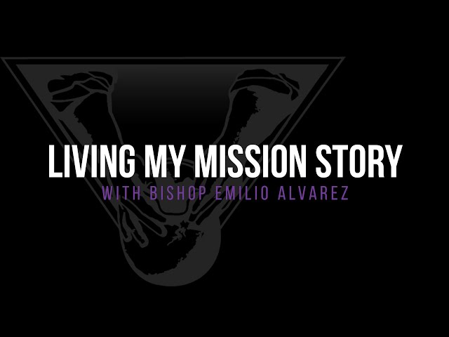 Living My Mission Story