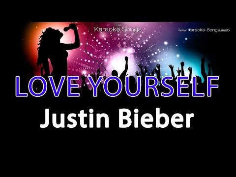 Justin Bieber 'Love Yourself' Instrumental Karaoke Version without vocals and lyrics