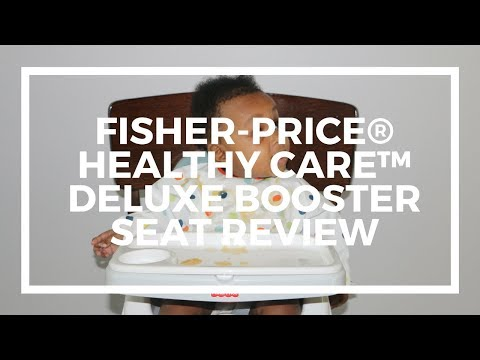 Fisher Price Healthy Care Deluxe Booster Seat Review And Unboxing