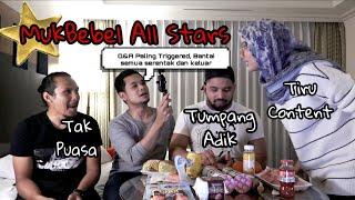 MUKBEBEL ALL STARS: Haze Buat Youtuber Triggered Feat. Shaz Zainuddin, Isaac Osman & Schaffy