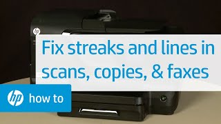Fixing Streaks and Lines in Scans, Copies, and Faxes | HP Officejet | HP Video