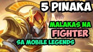 5 PINAKA MALAKAS NA FIGHTER SA MOBILE LEGENDS