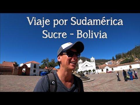 Viaje por Sudamérica - Sucre Bolivia Abril '17 (Vistas con Drone)