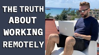 The TRUTH About Remote Work (from a Programmer)
