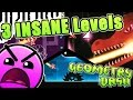 Geometry Dash 2.1 / 3 INSANE Levels ~ [ToE 2017, IRIS DEI, Z GAME]