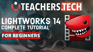 Lightworks 14 2018 Tutorial  Designed for Beginners