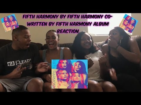 FIFTH HARMONY BY FIFTH HARMONY - ALBUM REACTION!