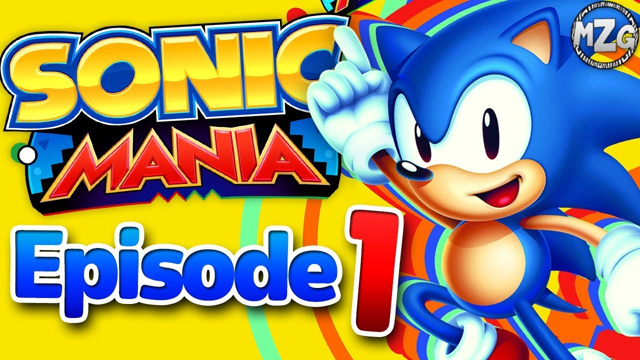The Blue Blur Is Back Sonic Mania Gameplay Episode 1 Green Hill Zone Youtube