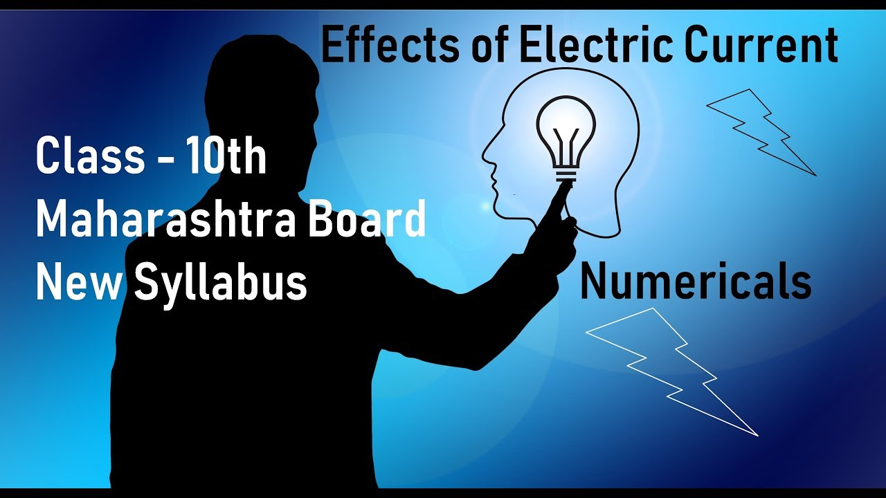 Effects of electric currents Class 10th Maharashtra Board New Syllabus