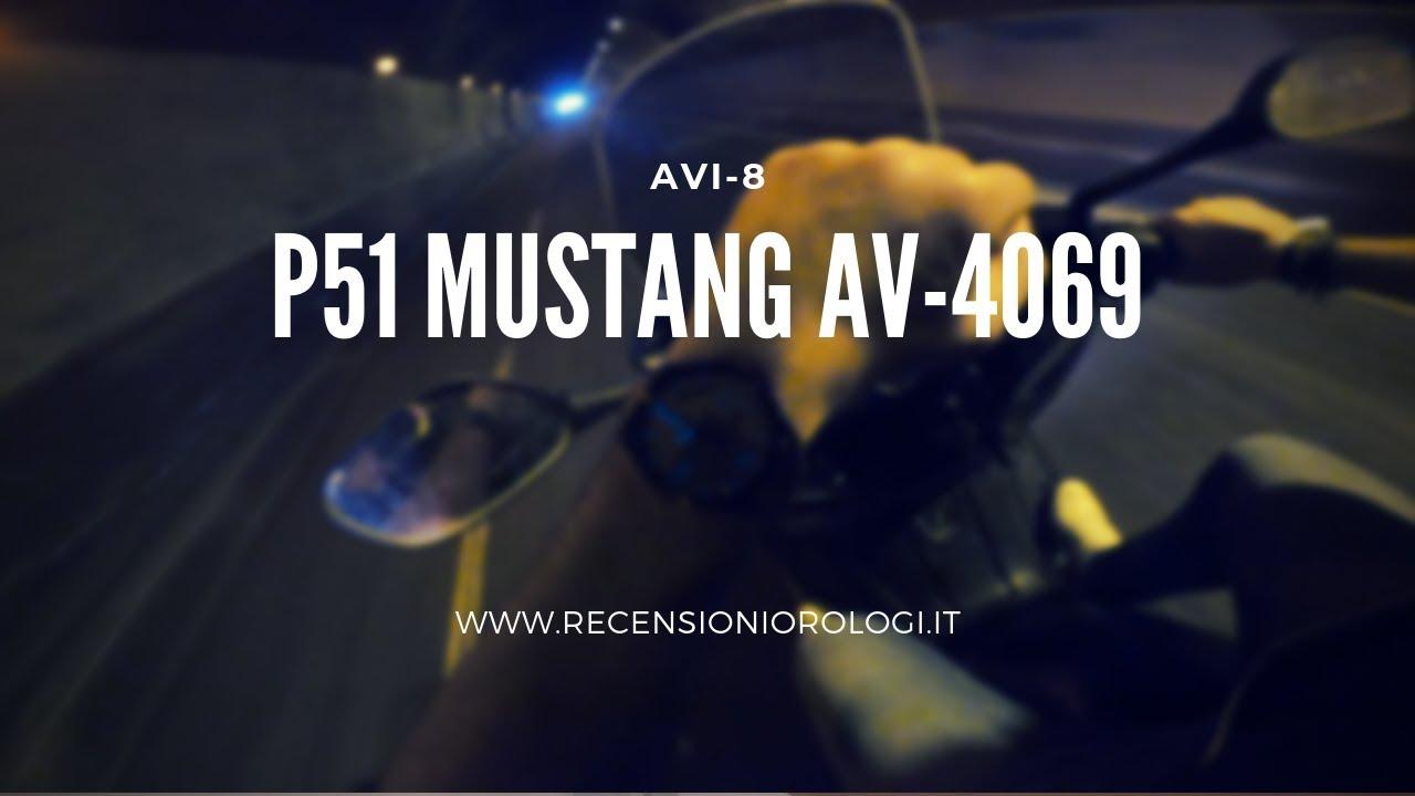 AVI 8 P51 Mustang AV 4069 .Recensioniorologi.i