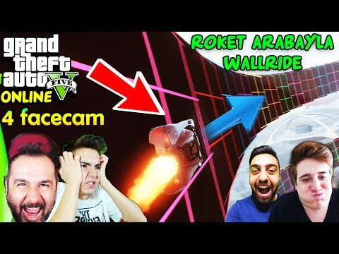 ROKET ARABALARLA WALLRIDE-4 FACECAM | EKİPLE GTA 5 ONLINE