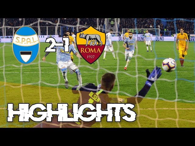 SPAL 2-1 ROMA | Highlights
