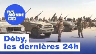 Tchad : Deby, les dernières 24h