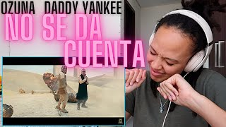 These Latin Songs Though 🔥| Ozuna x Daddy Yankee - No Se Da Cuenta (Official Music Video) [REACTION]