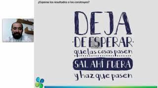 ¿Esperas los resultados o los construyes? Jose Pedraza 24 10