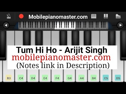 Tum Hi Ho || Full song || Aashiqui 2 || Arijit  Singh ||- perfect piano tutorial