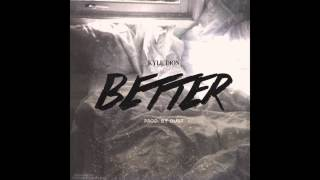 Kyle Dion - Better