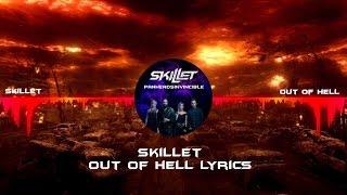 Skillet - Out Of Hell Lyrics