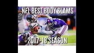 Best BODY SLAM Tackles of the 2017-18 NFL Football Season