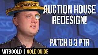 Patch 8.3 Auction House Redesign! (Review and Critique)