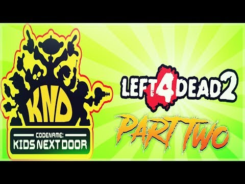 Left 4 Dead 2 - KND Pt. 2 - Hacking The Server - Facing The Dragon - Comedy Gaming