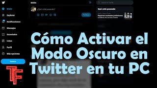 Twitter, el modo oscuro en windows😎