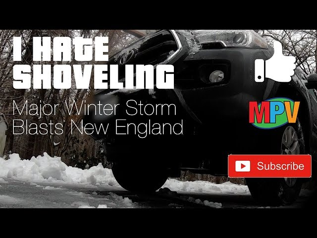 I HATE SHOVELING || Major Winter Storm Blasts New England   (1.20.19) #1229