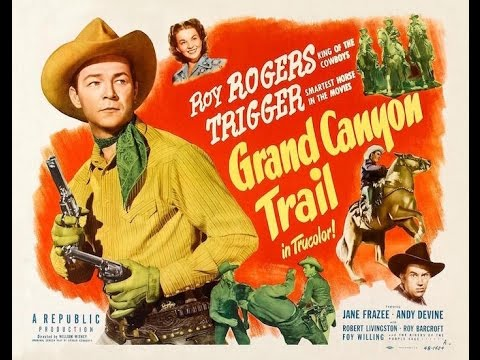 Roy Rogers Grand Canyon Trail WESTERN MOVIE FULL LENGTH complete