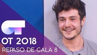 REPASO DE GALA | GALA 8 | OT 2018