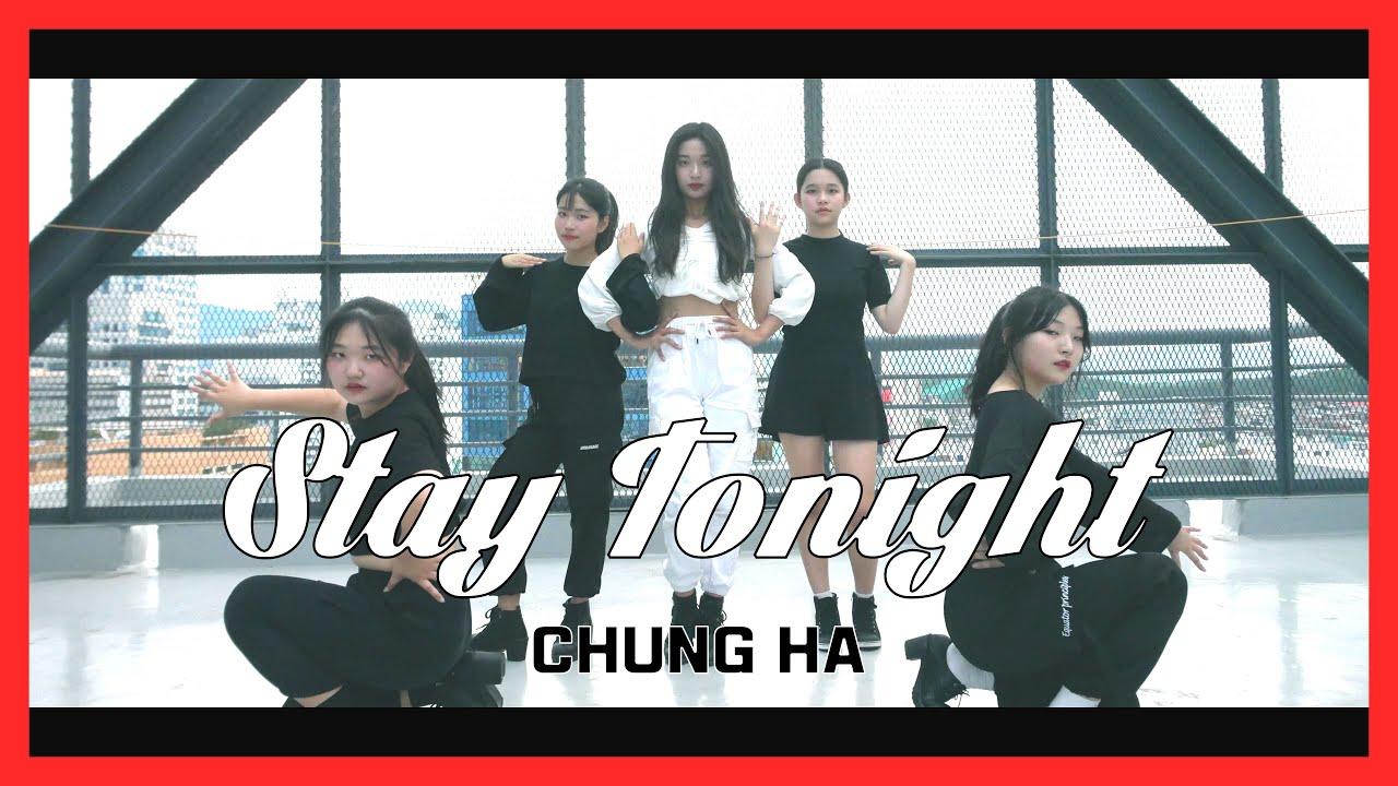 [창원TNS] 청하 Chung Ha - Stay Tonight 스테이투나잇|DANCE COVER 댄스커버 안무영상