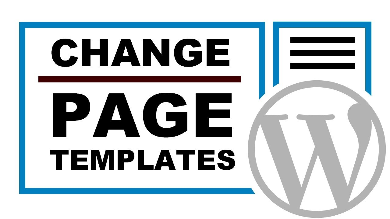 How To Change The Page Template In WordPress - YouTube