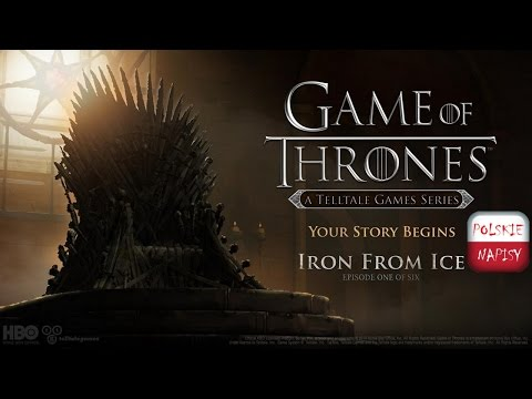 GAME OF THRONES Telltale Episode 1 Gameplay PL / Gra O Tron Odcinek 1 (1080p 60FPS)