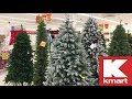 KMART STORE CLOSING CHRISTMAS 2019 DECORATIONS TREES DECOR SHOP WITH ME SHOPPING STORE WALK THROUGH