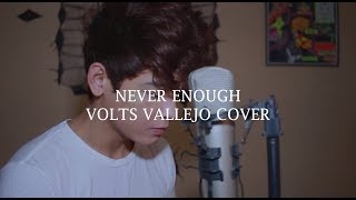Download Lagu NEVER ENOUGH - Loren Allred Male Version By Volts Mp3