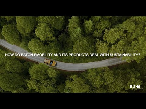 How do Eaton eMobility and its products deal with sustainability?