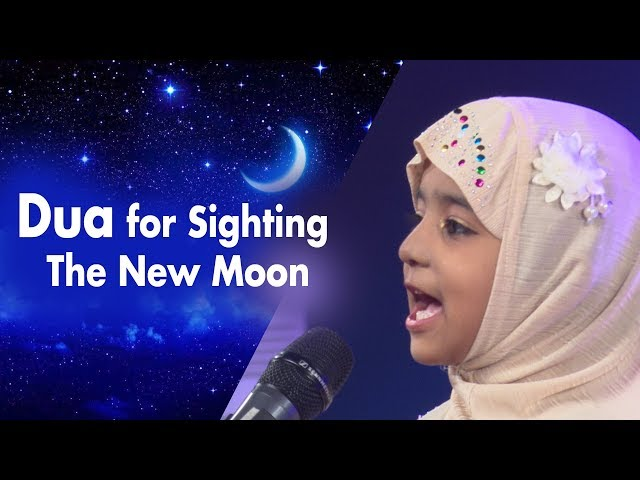 DUA for Moon sighting the new Moon