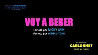 Voy a Beber - Karaoke (Nicky Jam)