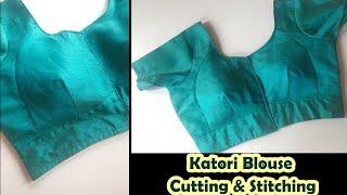 हर Size का Katori Blouse बनाना सीखें   Katori Blouse Cutting And Stitching   English Subtitles