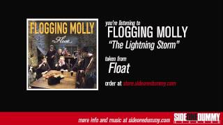 Flogging Molly - The Lightning Storm (Official Audio)