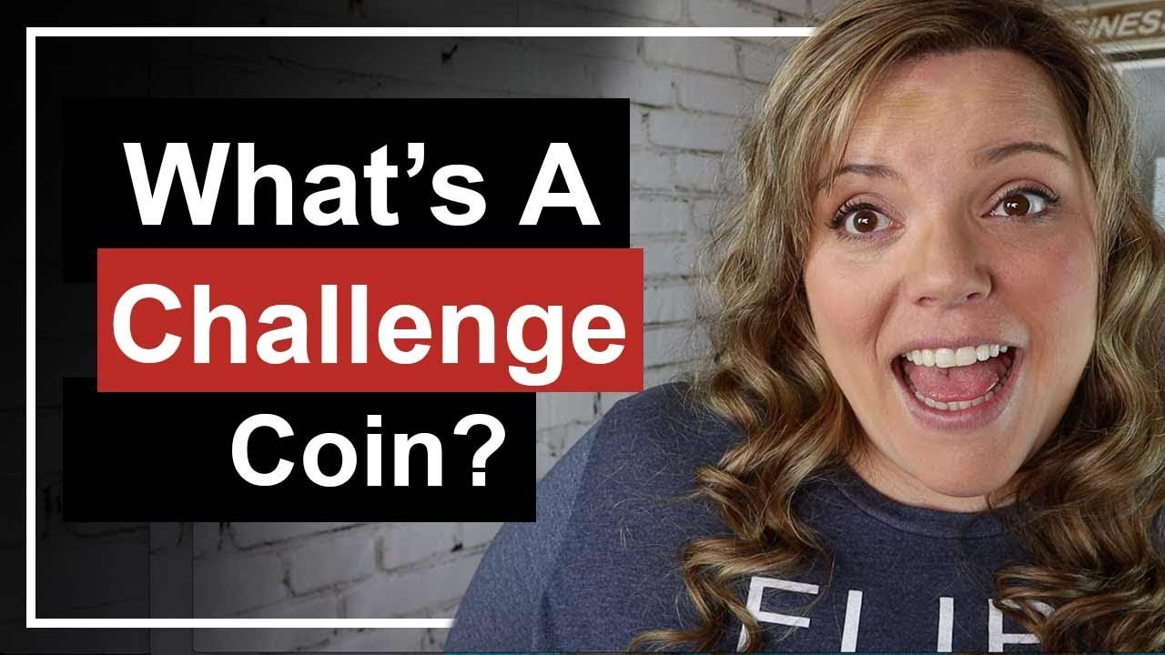 What Is A Challenge Coin? - Challenge Coining