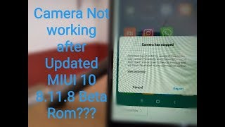 Redmi 5 Camera Not working after MIUI 10 8.11.8 Updated