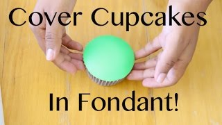Gambar cover How to Cover a Cupcake with Fondant!