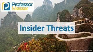 Insider Threats - CompTIA Network+ N10-007 - 4.4