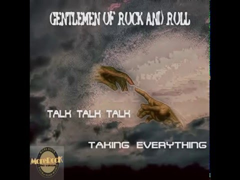 Gentlemen of Rock and Roll - Taking Everything/Talk Talk Talk/CD promo