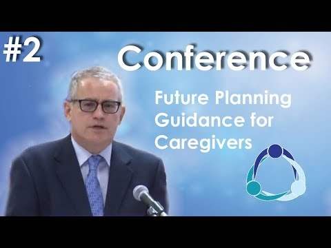 Conference: Future Planning Guidance for Caregivers of People with Mental Illness