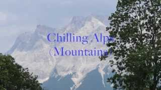 Chilling Alps (Mountains)