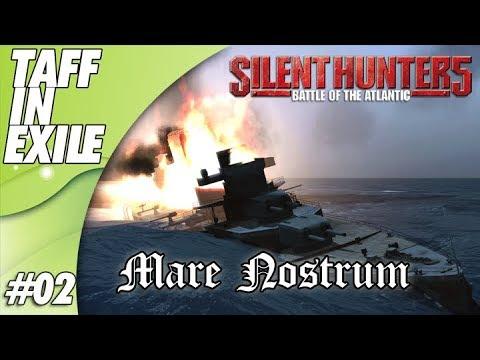 Silent Hunter 5 | Wolves of Steel | Mare Nostrum | Episode 02